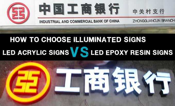 how-to-choose-illuminated-signs-led-acrylic-signs-vs-led-epoxy-resin-signs